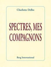 Spectres, mes compagnons (2e édition) - Couverture - Format classique