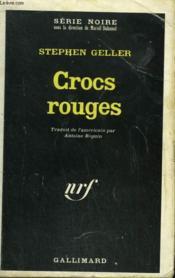 Crocs Rouges. Collection : Serie Noire N° 1213 - Couverture - Format classique