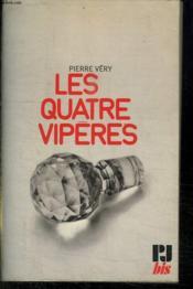 Les Quatre Viperes. - Couverture - Format classique