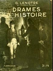 Drames D'Histoire. Collection : Hier Et Aujourd'Hui. - Couverture - Format classique