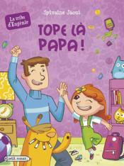 Tope là papa ! - Couverture - Format classique
