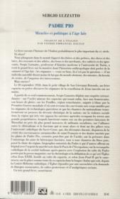 Padre Pio ; miracles et politique à l'âge laïc - 4ème de couverture - Format classique