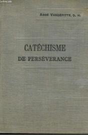 Explication Du Catechisme A L'Usage Des Cours De Perseverance. - Couverture - Format classique