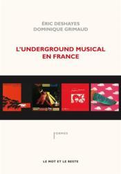 L'underground musical en France - Couverture - Format classique