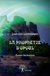 La prophétie d'Opoul - Couverture - Format classique