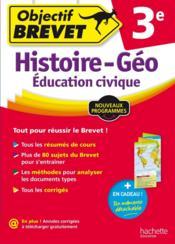 OBJECTIF BREVET ; histoire/géographie/éducation civique ; 3ème - Couverture - Format classique