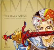 Yoshitaka Amano, la biographie ; par-delà Final Fantasy - Couverture - Format classique