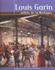 Louis garin ; artiste de la bretagne - Intérieur - Format classique
