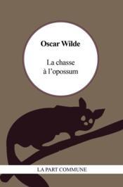La chasse à l'opossum - Couverture - Format classique