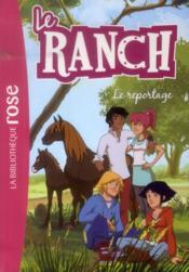 Le ranch T.10 ; le reportage - Couverture - Format classique