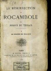 La Resurrection De Rocambole - Tome 1 : Le Bagne De Toulon . - Couverture - Format classique