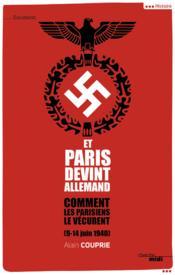Et Paris devint allemand - Couverture - Format classique