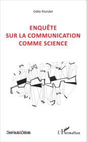 Enquête sur la communication comme science - Couverture - Format classique