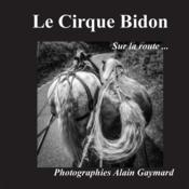 Le cirque bidon ; sur la route - Couverture - Format classique