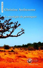 La stratégie du perroquet - Couverture - Format classique
