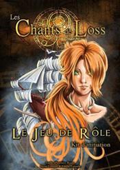 Les Chants De Loss, Le Jeu De Roles - Kit D'Initiation - Couverture - Format classique