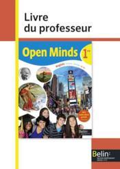 OPEN MINDS ; anglais ; 1ère ; livre du professeur (édition 2015) - Couverture - Format classique
