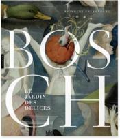 Bosch ; le jardin des délices - Couverture - Format classique