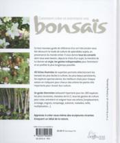 Comment créer et entretenir vos bonsaïs - 4ème de couverture - Format classique