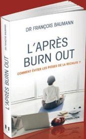 telecharger L'apres burn out – comment eviter les pieges de la rechute ? livre PDF/ePUB en ligne gratuit