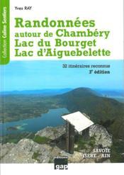 Randonnées autour de Chambéry lac du Bourget lac d'Aiguebelette - Couverture - Format classique