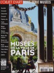 L'objet d'art hs n 92 les musees de la ville de paris septembre 2015 - Couverture - Format classique
