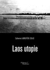Laos utopie - Couverture - Format classique