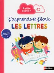 J'apprends et j'écris ; les lettres ; petite section ; 3/4 ans - Couverture - Format classique
