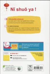 NI SHUO YA ! ; ni shuo ya ! ; chinois ; niveau A1-A2 - cahier d'exercices A1 - 4ème de couverture - Format classique