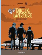 Tanguy et Laverdure ; INTEGRALE VOL.6 ; baroud sur le désert - Couverture - Format classique