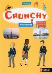 Crunchy ; CMA1 ; CM2 ; flashcards (édition 2017) - Couverture - Format classique