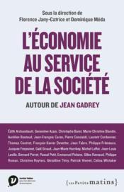 L'économie au service de la société ; autour de Jean Gadrey - Couverture - Format classique