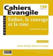 Cahiers de l'Evangile N.190 ; Esther, le courage et la ruse - Couverture - Format classique