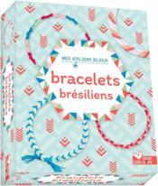 Bracelets brésiliens - Couverture - Format classique