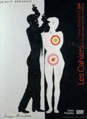 CAHIERS DU MUSEE NATIONAL D'ART MODERNE N.154 ; la nuit espagnole - Couverture - Format classique