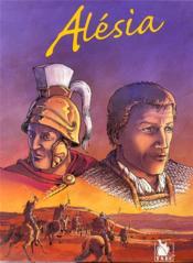 Alésia, l'alliance brisée ; Gergovie - Couverture - Format classique