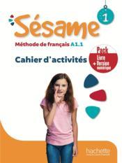 Sésame 1 ; FLE ; cahier d'activités - Couverture - Format classique