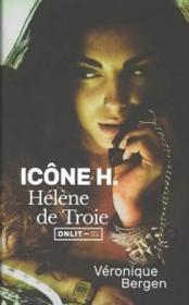 Icône H. : Hélène de Troie - Couverture - Format classique
