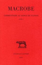 Commentaire au songe de Scipion t.1 ; L1 - Couverture - Format classique