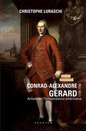 Conrad-Alexandre Gérard (1729-1790) ; artisan de l'indépendance - Intérieur - Format classique