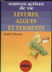Levures Algues Et Ferments - Couverture - Format classique