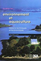 Environnement et aquaculture t.1 ; aspects techniques et économiques - Intérieur - Format classique