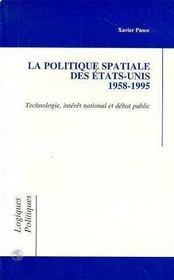 La Politique Spatiale Des Etats-Unis, 1958-1995 - Intérieur - Format classique