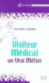 Visiteur Medical, Un Vrai Metier - Couverture - Format classique