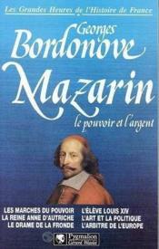 Mazarin le pouvoir et l'argent - Couverture - Format classique