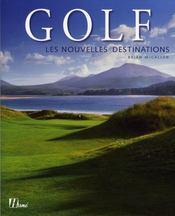 Golf ; les nouvelles destinations - Intérieur - Format classique