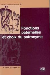 Fonctions Paternelles Et Choix Du Patronyme - Couverture - Format classique