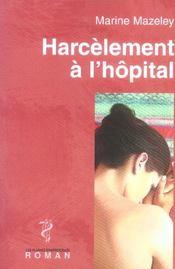 Harcelement A L'Hopital - Intérieur - Format classique