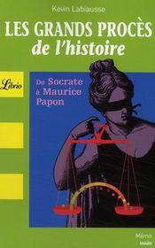 Les grands procès de l'histoire ; de Socrate à Maurice Papon - Couverture - Format classique
