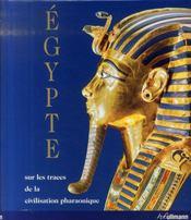 Egypte ; sur les traces de la civilisation pharaonique - Intérieur - Format classique